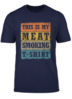 This Is My Meat Smoking T Shirt Vintage Retro Bbq Grill T Shirt