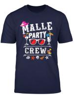Malle Party Crew T Shirt Buntes Mallorca Urlaub T Shirt