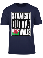 Straight Outta Wales Funny Gift Flag T Shirt