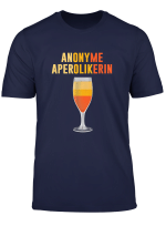 Anonyme Aperolikerin Aperol Spritz Alkohol Party Malle T Shirt