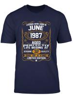 Legend Born June 1987 Shirt 32Nd Birthday 32 Year Old Gift