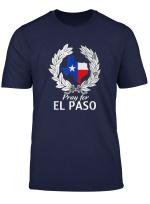 Pray For El Paso Texas El Paso Strong T Shirt