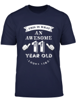 Youth This Is What An Awesome 11 Year Old Looks Like T Shirt Gift