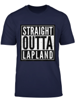 Straight Outta Lapland Funny Christmas Xmas T Shirt