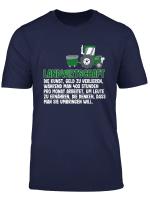 Landwirtschaft Spruch T Shirt