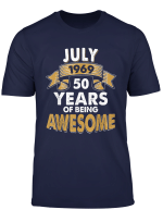 Born In July 1969 50 Th Years Of Being Awesome Bday T Shirt