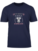 I M Really A Koala In A Human Costume Cute Koala Bear Gift T Shirt