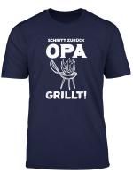 Schritt Zuruck Opa Grillt Grillen Bbq T Shirt