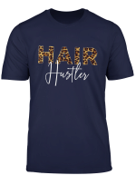 Hairstylist Hair Hustler Cute Hairdresser Gift Hairstyling T Shirt
