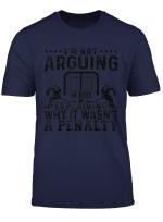 Hockey Player Arguing Gift Funny Hockey T Shirt