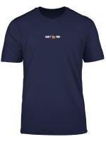 Can T Hendl This Shirt T Shirt