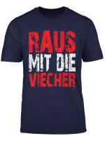 Raus Mit Die Viecher Ritter Meme T Shirt