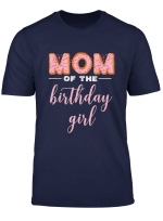 Mom Of The Birthday Girl Family Donut Birthday Shirt