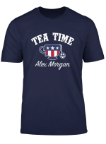 Tea Time Alex Morgan T Shirt For Usa Soccer Fans