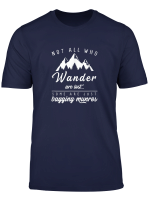 Not All Who Wander Are Lost Hillwalking Munro Bagger T Shirt