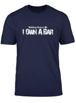 Bar Owner Gifts Co Funny Bar Owner Shirts Nothing Scares Me