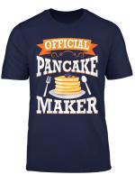 Funny Official Pancake Maker Funny Pancake Maker Gift T Shirt