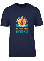Funny Im Playing My Guitar Lover Gift Guitarist Accessories T Shirt