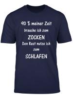 90 Zocken Schlafen Gamer Witziges Weihnachtsgeschenk Shirt