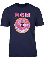 Mom Of The Birthday Princess Family Donut Birthday Matching T Shirt
