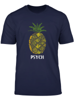 Psych Pineapple Cute Typography T Shirt