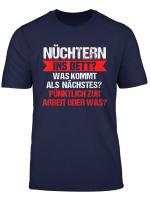 Lustiges Bierliebhaber Bier Hoptimist Nuchtern Ins Bett T Shirt