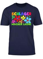 Schlager Schlagermusik Spruch Musik Schlagerfan T Shirt