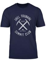 Jbel Toubkal Summit Club I Climbed Jbel Toubkal T Shirt