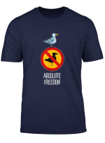 Sartre Absolute Freedom Seagull Rebellion Philosophy Shirt T Shirt