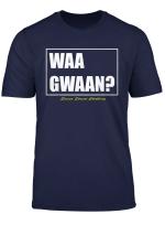 Mens Waa Gwaan T Shirt