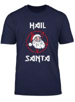 Hail Santa T Shirt