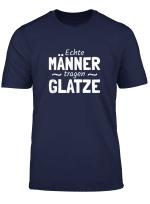 Echte Manner Tragen Glatzen Glatzkopf Spruche T Shirt