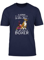 Womens Woman Cannot Survive On Wine Alone T Shirt Boxer Dog