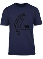 Never Walk Alone Hundepfoten Fussabdruck T Shirt