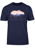 There Is No Planet B T Shirt Mother Earth Day 2019