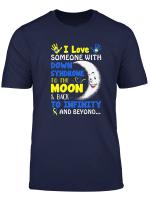 Down Syndrome Awareness Shirt For Men Women Boys Or Girls