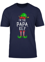 I M The Papa Elf T Shirt Family Matching Funny Christmas T Shirt