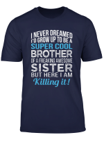 Super Cool Brother Shirt Funny Brother Birthday Gift