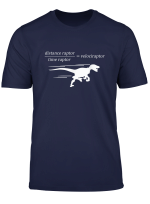 Velociraptor Time Raptor Distance Raptor Math T Shirt