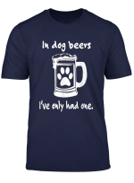 In Dog Years I Ve Only Had One T Shirt