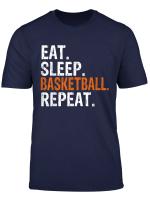 Eat Sleep Basketball Repeat Gift T Shirt