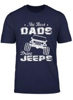 Die Besten Vater Fahren Jeeps Papa Jeeps Manner Jeeps T Shirt