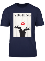 Vogue T Shirt Voguing Vogueing Dance Drag Queen Pose Gay