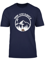 There Is No Planet B I Umweltschutz T Shirt