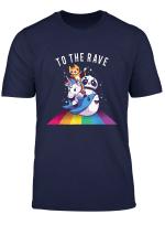 To The Rave Einhorn Katze Panda Techno Dj Rave Party T Shirt