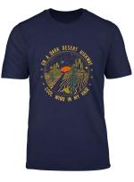 On A Dark Desert Highway Cool Wind In My Hair Hippie T Shirt