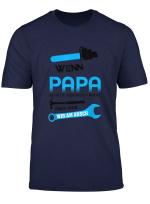 Wenn Papa Es Nicht Reparieren Kann T Shirt Fur Vater Sohne