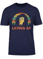 Latina Af Vintage Retro Shirt Latinas Gift For Latino Women T Shirt