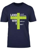 Land Schafft Verbindung Wir Rufen Zu Tisch Demo Landwirt T Shirt