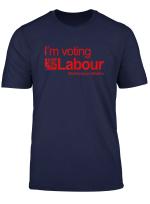 I M Voting Labour T Shirt